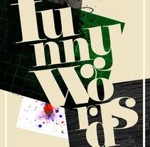 Funny Words. Un proyecto de Diseño e Ilustración de Mariano de la Torre Mateo         - 22.01.2010
