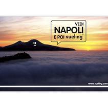 Vedi Napoli e poi Vueling. Um projeto de Publicidade de Fabio Bellucci         - 14.02.2010