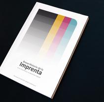 Prototipo: Breve Historia de la Imprenta. A Design project by Jacinto Navarro Mondéjar         - 25.10.2010