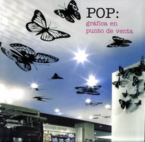 POP: gráfica en punto de venta. A Installations project by Maia Francisco         - 09.02.2011