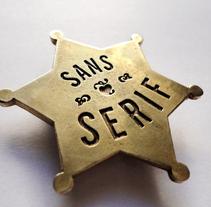 SANS SERIF BADGES. Um projeto de Design de Sara de la Mora - 29-04-2011