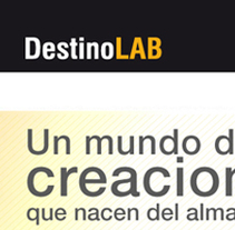 Web DestinoLAB. A Design, Illustration, Advertising, Software Development, and Photograph project by Javier Robledo         - 06.07.2011