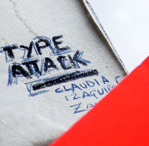 Type Attack. A Design project by Claudia  - 17-10-2011