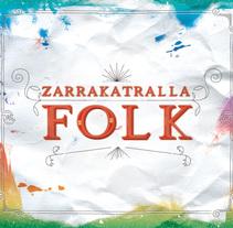 CD Zarrakatralla Folk. Um projeto de Design, Ilustração e Música e Áudio de Raul Marcos  Giménez Robres         - 27.10.2011