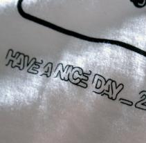Have a nice day. Un proyecto de Diseño e Ilustración de Omar Lopez Sanchez         - 09.01.2012