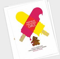 Manual For Bored Girls. Un proyecto de Diseño, Ilustración, Cine, vídeo y televisión de mauro hernández álvarez - 16-01-2012