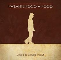 Diseño de la producción discográfica Pa'lante Poco a Poco. A Design project by Claudia Tripputi         - 18.01.2012