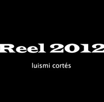 3D Reel 2012. A 3D, Music, and Audio project by Luis Miguel Cortés Carballo - Apr 26 2012 09:26 PM