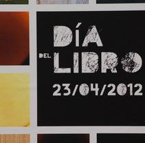 Día del Libro. Un proyecto de Diseño, Ilustración y Fotografía de Patricia Crego del Val - 14-05-2012