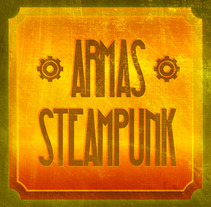 Armas Steampunk. A Music, Audio, Film, Video, and TV project by Juan Monzón         - 23.07.2012