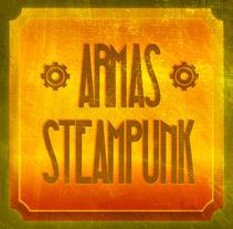 Armas Steampunk. Un proyecto de Música, Audio, Cine, vídeo y televisión de Juan Monzón - 23-07-2012