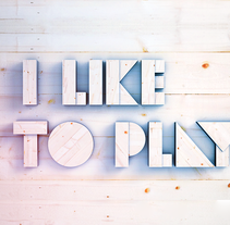 I like to Play!. A Design, Motion Graphics, and 3D project by Josep Bernaus - Nov 26 2012 12:36 PM