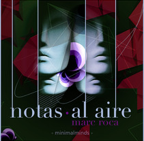 Notas al aire. A Design, Illustration, Music, Audio, and Photograph project by Marc Roca Senior web and digital Art Direction - 09-02-2013
