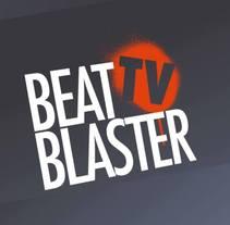 BeatBlaster TV. Un proyecto de Diseño, Cine, vídeo y televisión de Pau Avila Otero         - 08.10.2013