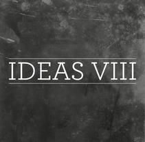 Festival Ideas VIII. Un proyecto de Diseño de J.J. Serrano - 12-11-2013