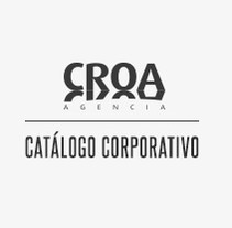 CATÁLOGO CORPORATIVO AGENCIA CROA. Diseño y maquetación. A Design, and Advertising project by Marta Colomé         - 14.09.2012