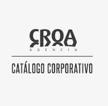 CATÁLOGO CORPORATIVO AGENCIA CROA. Diseño y maquetación. Um projeto de Design e Publicidade de Marta Colomé         - 14.09.2012