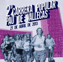 2ª Carrera Popular PAU de Vallecas. A Design Management, Events, and Graphic Design project by Álvaro Infante         - 19.04.2013