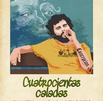 Cartel para el cortometraje 'CUATROCIENTAS CALADAS'  de José Luis Estañ. 2004. Un proyecto de Diseño, Ilustración y Publicidad de Fernando Fernández Torres - 04-02-2014
