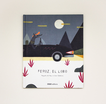 Feroz, el lobo. A Illustration, Editorial Design, and Education project by Leire Salaberria - 16-05-2014