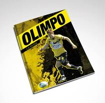 "Editorial Design ""Olimpo"" for Club Olimpo de Bahía Blanca . A Editorial Design project by Sebastián Siraco         - 03.06.2014"