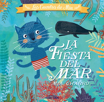 La Fiesta del Mar. A Illustration, and Editorial Design project by Mia Charro         - 07.07.2014