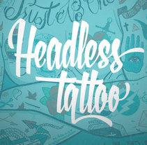 Headless Tattoo. Um projeto de Ilustração, Moda e Serigrafia de Eneri Mateos         - 22.09.2014