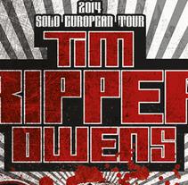 TIM RIPPER OWENS | poster + ticket + pase + pantallas. Un proyecto de Diseño, Ilustración, Publicidad, Fotografía y Diseño gráfico de alejandro escrich - 15-10-2014