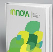 INNOVA ı Eventos      •      Branding. Um projeto de Br e ing e Identidade de ALEJANDRO CALVO TOMAS         - 26.01.2015