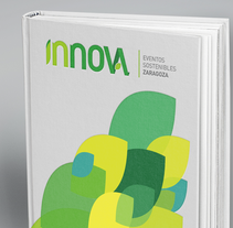 INNOVA ı Eventos      •      Branding. A Br, ing&Identit project by ALEJANDRO CALVO TOMAS         - 26.01.2015
