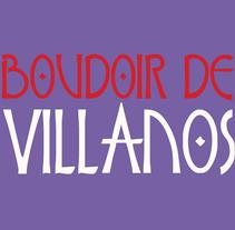 Boudoir de Villanos. Un proyecto de Ilustración y Diseño gráfico de Guille Ortiz - 01-02-2015