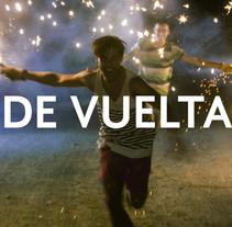 DE VUELTA. Un proyecto de Cine de Gabriel Dorado - 25-03-2015