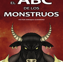 El Abc de los monstruos. A Illustration, and Character Design project by Víctor EnGue - 19-06-2014