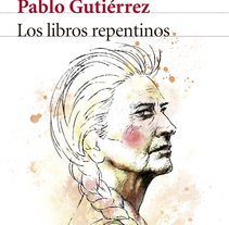 Los Libros Repentinos. A Design, Illustration, and Editorial Design project by Oscar Giménez - 08-04-2015