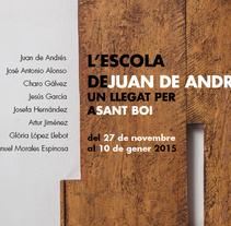 Catálogo para la exposición / L'Escola de Juan de Andrés. Un llegat per a Sant Boi. A Editorial Design, and Graphic Design project by esteban hidalgo garnica         - 31.10.2014
