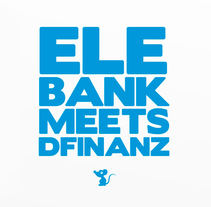 Elebank meets Dfinanz. A Animation, and Video project by Álex Martínez Ruano         - 24.05.2015