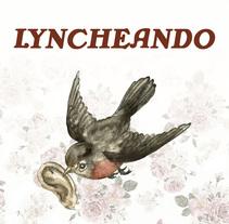 Lyncheando. Un proyecto de Ilustración, Cine, vídeo, televisión, Bellas Artes, Pintura y Cine de Joaquim Sicart - 22-07-2015