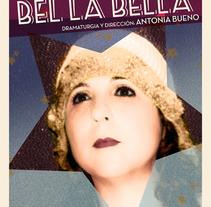 ::: Bel la Bella ::: Cartel / Poster.. Un proyecto de Ilustración y Diseño gráfico de Sara pdf         - 31.05.2013