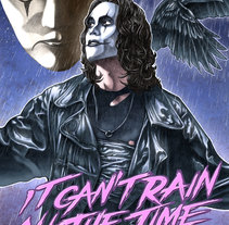 """""""it can't rain all the time"""" The crow poster tribute. Un proyecto de Diseño, Ilustración, Dirección de arte y Cine de Fernando Martín Antón - 22-08-2015"""