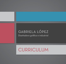 CV. A Graphic Design project by Gabriela López Méndez         - 01.12.2016