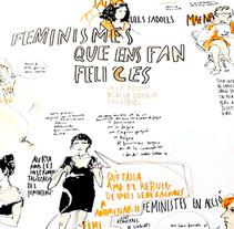 """Live drawing """"Els feminismes que ens fan felices"""". Um projeto de Ilustração e Eventos de Tonina Matamalas         - 22.11.2015"""