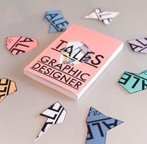 Tales of a Graphic Designer. A Art Direction, Editorial Design, and Graphic Design project by Cristina Sanser         - 24.11.2015
