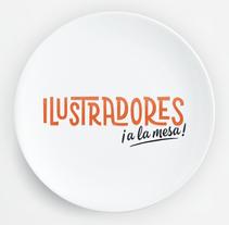 Ilustradores, ¡a la mesa!. Un proyecto de Diseño, Ilustración, Dirección de arte, Diseño editorial, Cocina y Diseño gráfico de Pablo Fernández Tejón - 14-12-2015