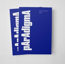 Paradigma. Revista Universitaria de Cultura . Um projeto de Design editorial, Design gráfico e Tipografia de Brigada  Estudio  - 29-03-2016
