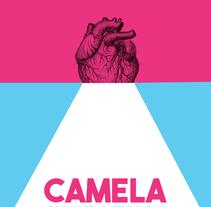 Cartel de Camela de un universo alternativo. Un proyecto de Diseño de Toño Domínguez - Lunes, 30 de mayo de 2016 00:00:00 +0200