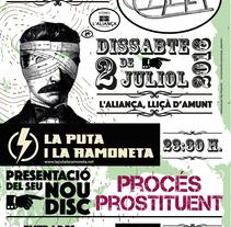 """Cartel Presentación del nuevo disco de """"LA PUTA I LA RAMONETA"""". A Graphic Design project by Pep Alejandro  - 17-06-2016"""