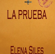 La Prueba. Um projeto de Escrita de Elena Saavedra Siles         - 14.02.2016