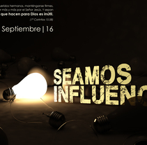 Seamos Influencia. A Advertising, Br, ing, Identit, Editorial Design, Events, Graphic Design, and Stop Motion project by Andrés José Garavaglia         - 19.08.2016