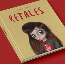 """Retales"" Album ilustrado. A Illustration, Editorial Design, and Graphic Design project by Antonio Ufarte         - 07.08.2016"