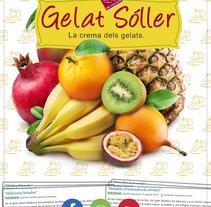 Publicidad Gelat Soller®. A Design, Advertising, Graphic Design, and Marketing project by Marti Guardiola         - 06.10.2016